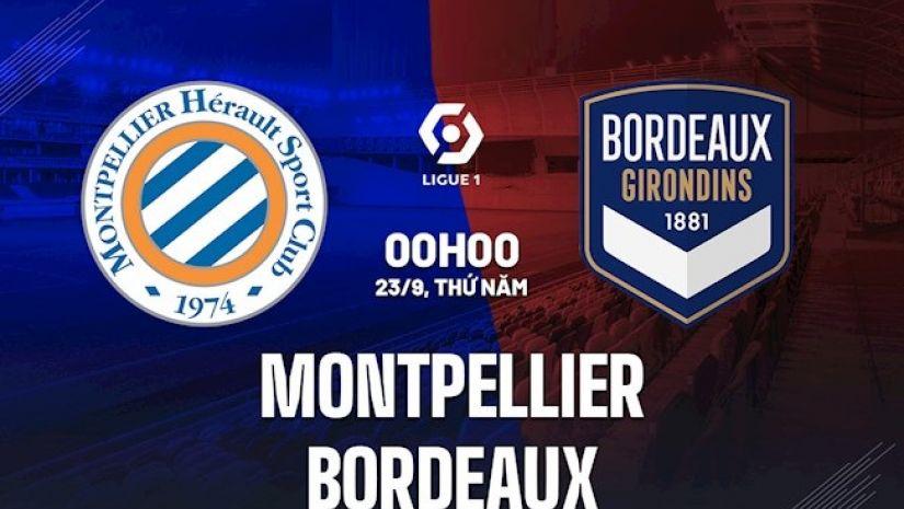 Soi kèo Montpellier vs Bordeaux, 0h00 ngày 23/9